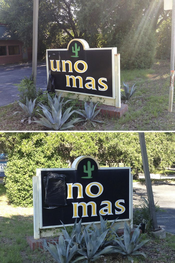 """This Mexican Restaurant Near My House Changed Its Name From """"Uno Mas"""" (One More) To """"No Mas"""" (No More) When It Closed Down"""