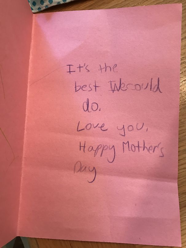 My Mother's Day Card. Try Not To Get All Choked Up