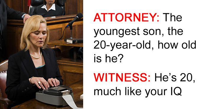 You Know Things Are Bad When Court >> 50 Of The Most Hilarious Things That Court Reporters Have Ever