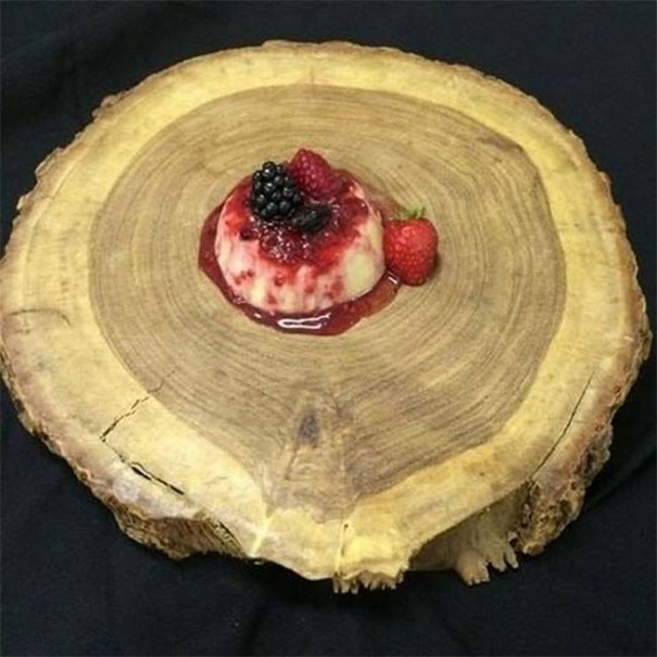 """Because When I Think Panna Cotta, I Think """"Giant Piece Of A Tree Trunk"""""""