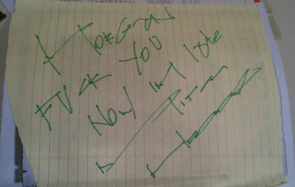 """I Finally Found My Long Lost Mitch Hedberg Autograph. For Those Unable To Decipher It, It Says """"Fuck You Now I'm Late"""""""