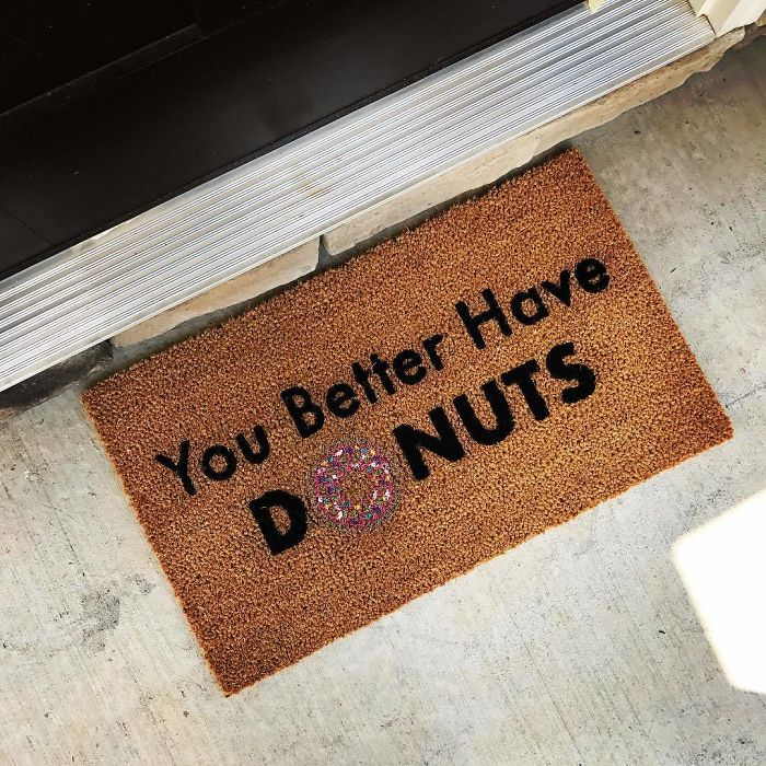 My New Doormat Is About 1000000% Accurate! You Can Solicit All You Want As Long As You Gots A Maple Bar 🍩🍩🍩😂✌️