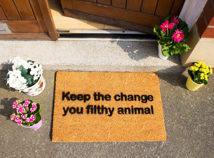 Keep The Change You Filthy Animal Funny Doormat