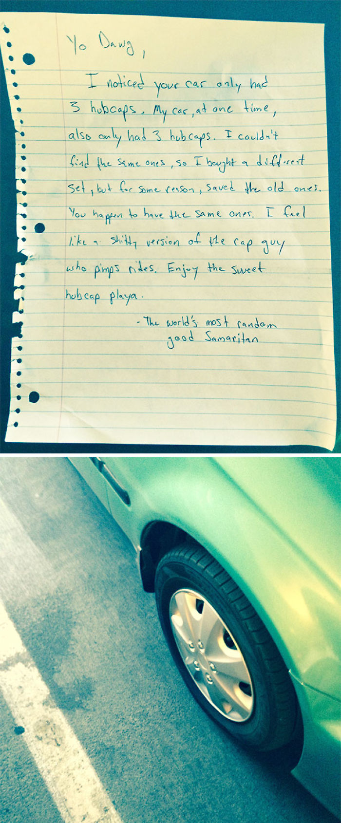Found This Note On My Car After Work Yesterday. Lost My Hubcap When I Moved Across The Country. Thanks Kind Stranger!