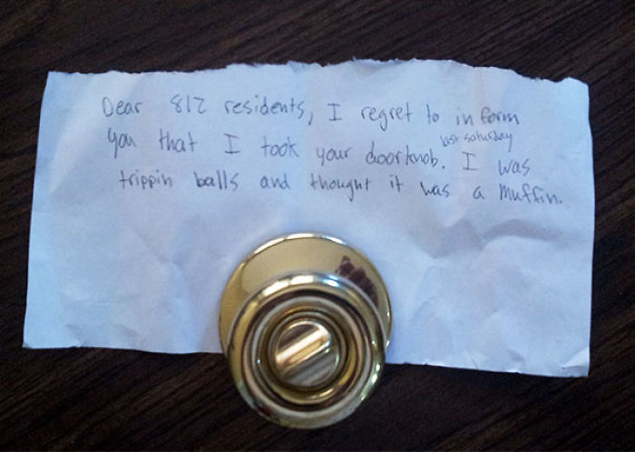 Our Doorknob Was Stolen At A Party We Threw Last Weekend, Today It Shows Back Up With This Note