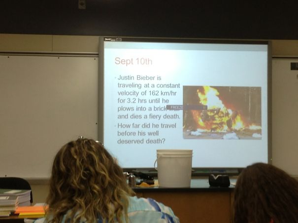 My Physics Teacher Doesn't Like Justin Bieber Either