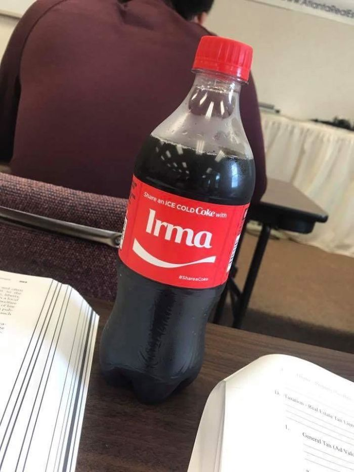 """My Coke Bottle That I Got Out Of The Vending Machine Had The Name """"Irma"""" On It Today"""