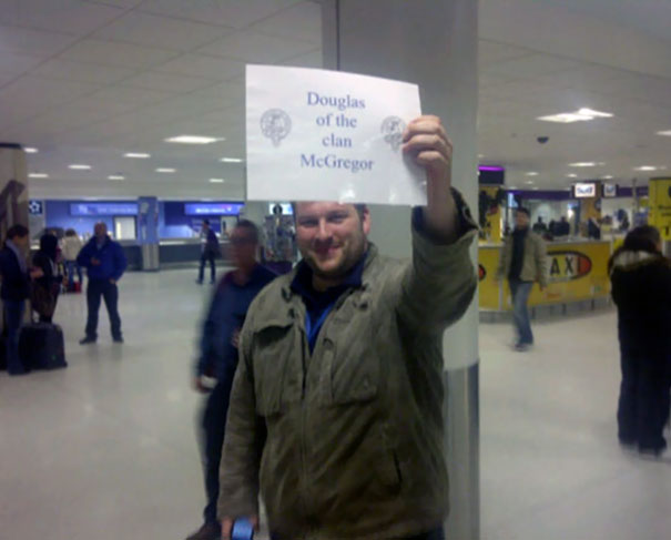 What A Way To Be Met At The Airport, I'll Need To Frame The Welcome Sign