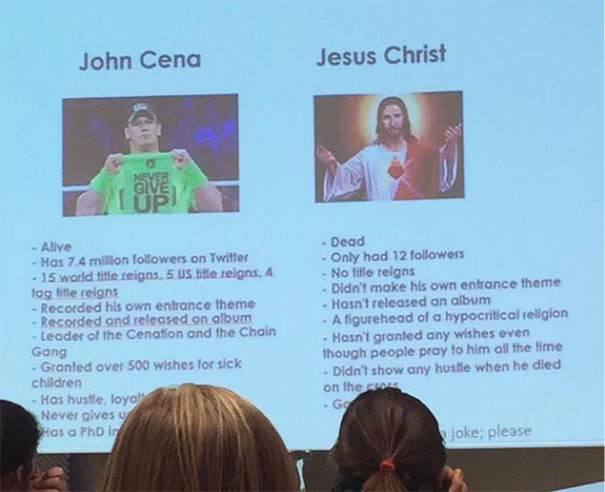 A Student In My Friends Speech Class Spent 5 Minutes Comparing John Cena And Jesus Christ