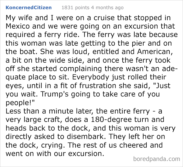 Belligerent Woman Name Drops In The Wrong Country And Gets Put Off The Boat!