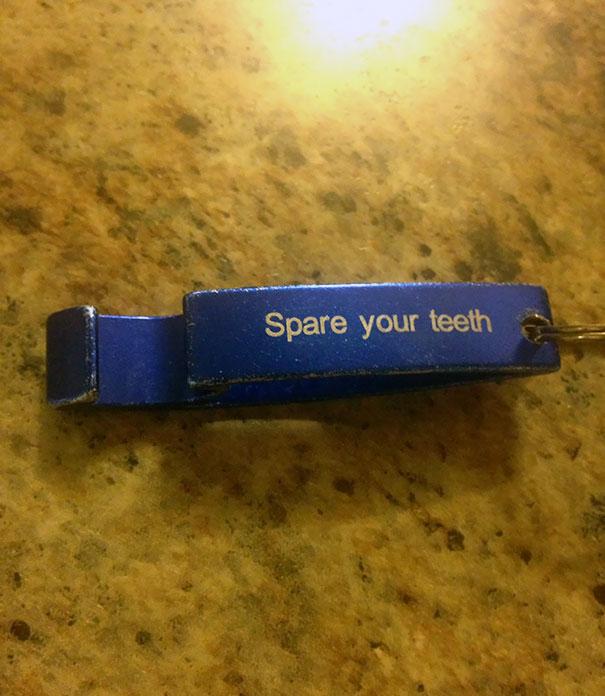 This Bottle Opener I Got From My Dentist