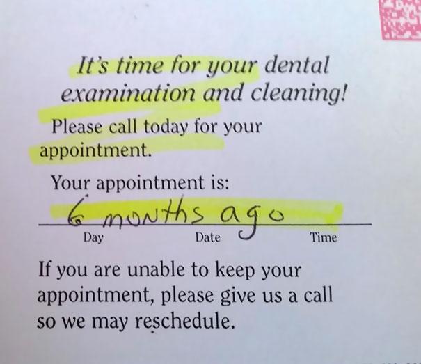 My Dentist Is Slightly Passive Aggressive