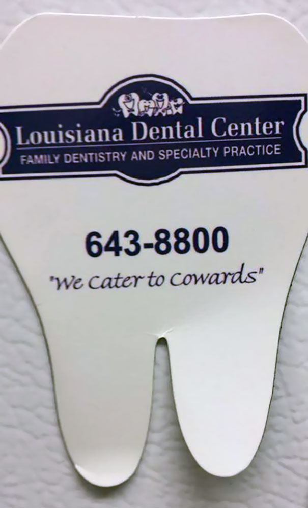 This Has Been On My Fridge For Like 2 Years. Just Noticed What It Said. Thanks, Friendly Neighborhood Dentist