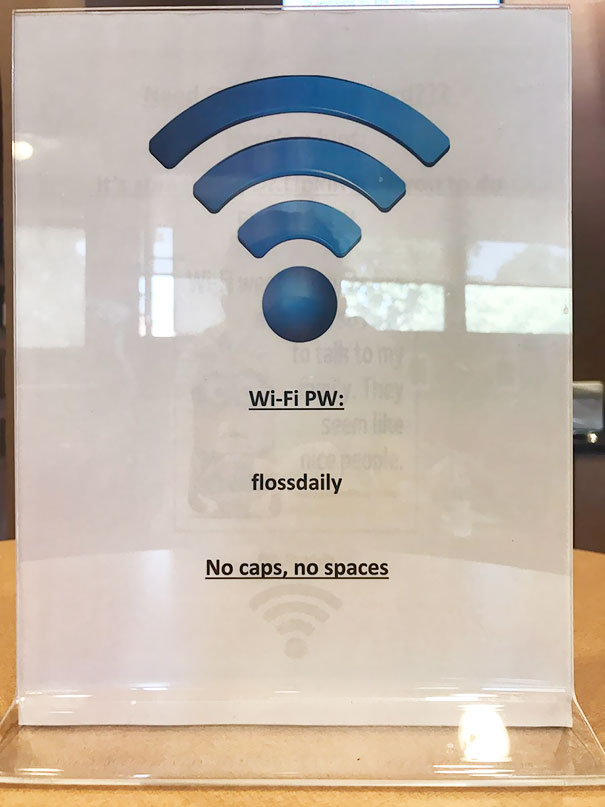 WiFi Password At The Dentist's Office