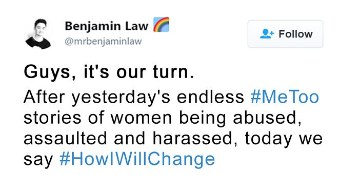 Men Respond To #MeToo With #HowIWillChange, And Every Woman Should See It