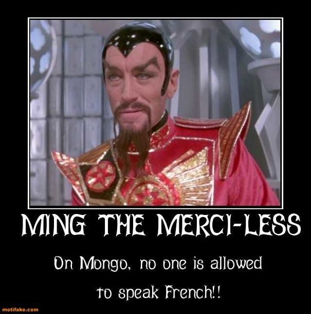 ming-the-merci-less-on-mongo-one-allowedto-speak-french-ming-demotivational-posters-1385828685.jpg