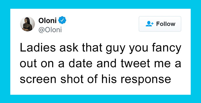 Women Are Sharing The Responses They Got After Asking Out Their Crush On A Date, And It's Too Entertaining