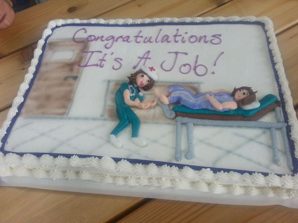 I Start My Dream Job Tomorrow (Maternity Nursing). Here's The Cake My Boyfriend Got Me To Celebrate