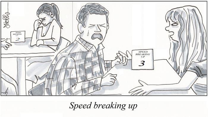 Speed Breaking Up