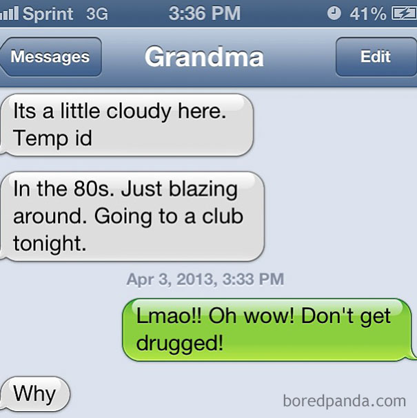 I Can't Believe My Grandma Really Texted Me This