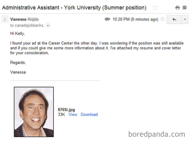 """""""I Accidentally Sent My Potential Future Boss A Picture Of Nic Cage Rather Than My Cover Letter + Resume, Which Was A Zip File Titled With A Bunch Of Numbers Like The Jpg I Accidentally Attached Oh My God"""""""