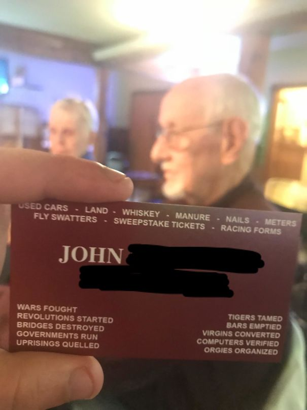 My Grandfather Is Retired And He Still Carries Around These Impressive Business Cards