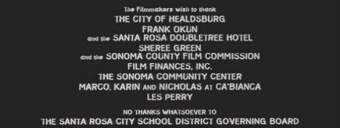 """In The End Credits Of Scream, Wes Craven Left The Message """"No Thanks Whatsoever To The Santa Rosa City School District Governing Board"""". This Is In Reference To The Governing Board Revoking A Verbal Agreement For The Movie To Be Filmed In Santa Rosa High School Shortly Before Filming Began"""