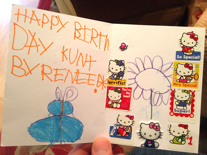 My Brother Just Opened His Card From My 5 Year Old Niece. His Name Is Kurt
