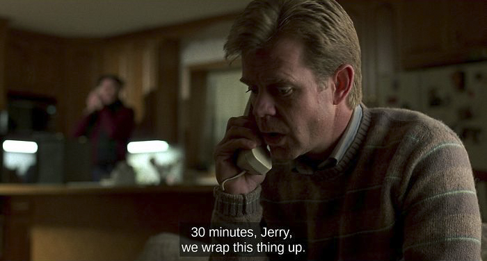 In The Movie Fargo (1996) Steve Buscemi's Character, Carl, Delivers This Line When There Are Exactly 30 Minutes Of The Movie Remaining