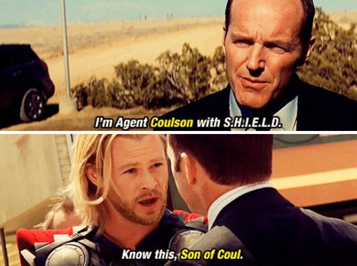 """Thor (2011). Thor Calls Coulson """"Son Of Coul"""" In The Same Way He Is Called Odinson"""