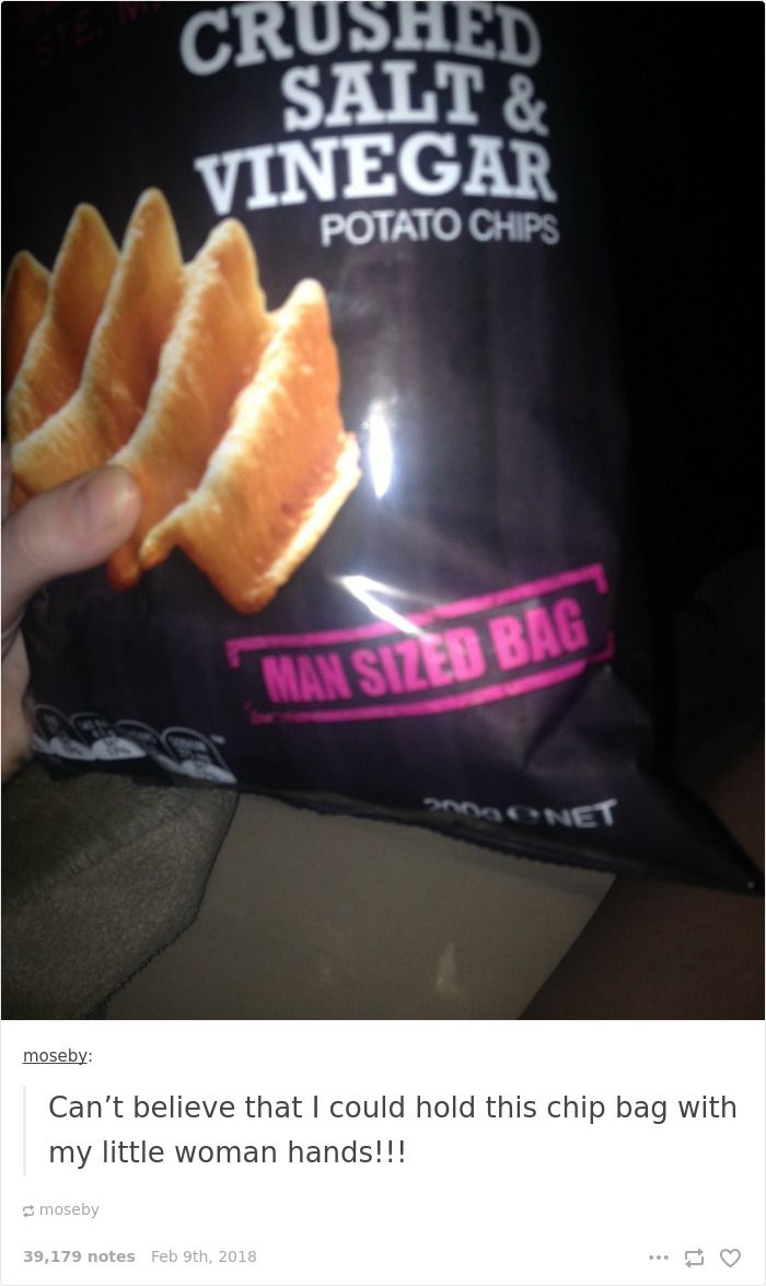 Can't Believe That I Could Hold This Chip Bag With My Little Woman Hands