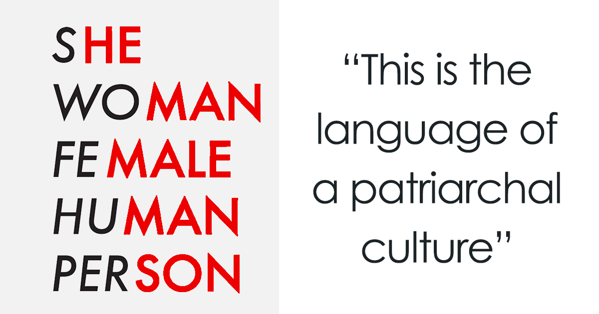 Feminist Accuses English Language Of Being Sexist, Gets Brilliantly Schooled By Linguist