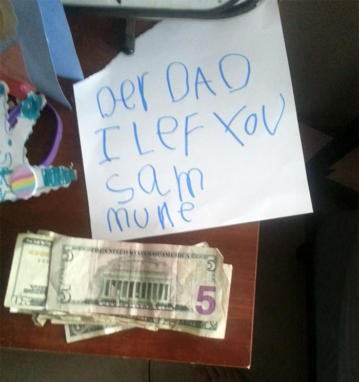 Told My Daughter I Didnt Have Alot Of Money This Week, I Wake Up From A Nap To This Note. I Cant Believe How Sweet And Thoughtful A Child Can Be