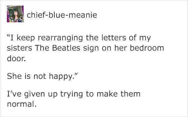 Source Tumblr  sc 1 st  Bored Panda & Girl Annoys Her Sister By Rearranging \u0027The Beatles\u0027 Letters On Her ...