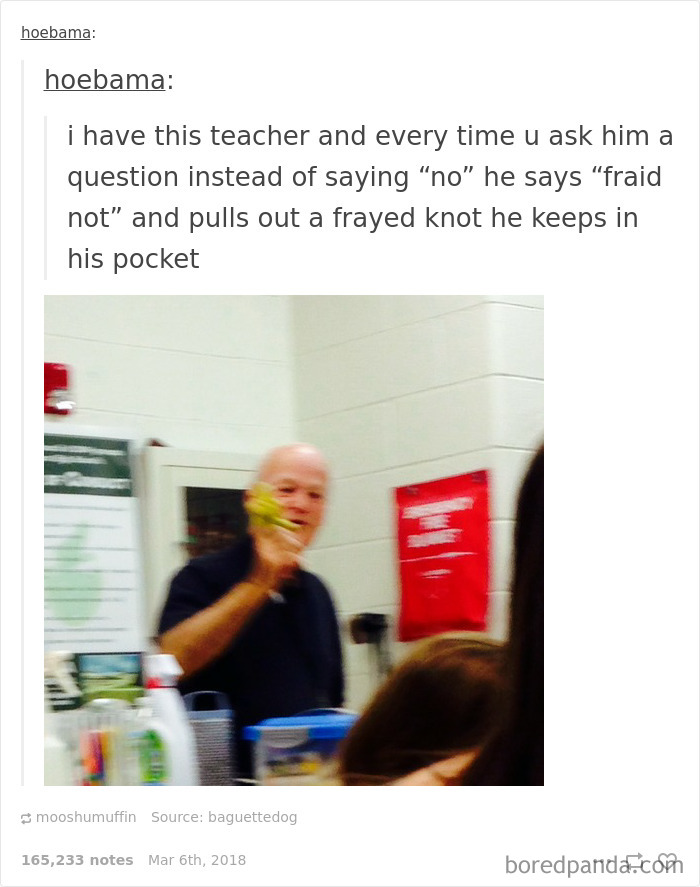 """He Says """"Fraid Not"""" And Pulls Out A Frayed Knot He Keeps In His Pocket"""