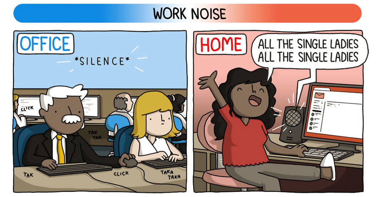 the differences of working from home vs working at an office hilariously explained in 8 comics. Black Bedroom Furniture Sets. Home Design Ideas