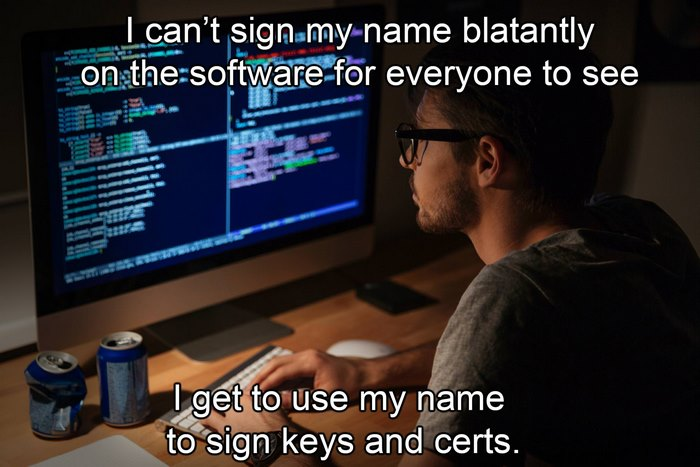 I Can't Sign My Name Blatantly On The Software For Everyone To See