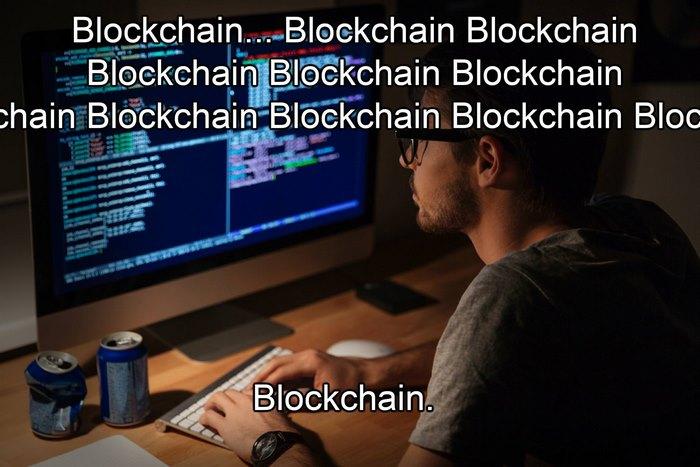 Blockchain... Blockchain... Blockchain...
