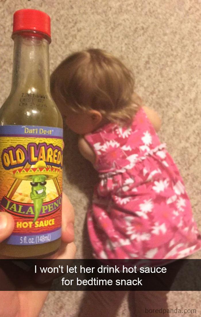 I Won't Let Her Drink Hot Sauce For Bedtime Snack