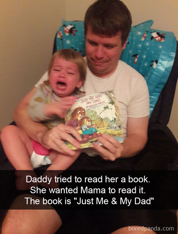 Daddy Tried To Read Her A Book. She Wanted Mama To Read It. The Book Is