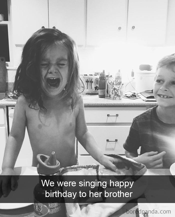 We Were Singing Happy Birthday To Her Brother