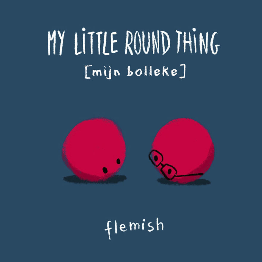 My Little Round Thing - Flemish
