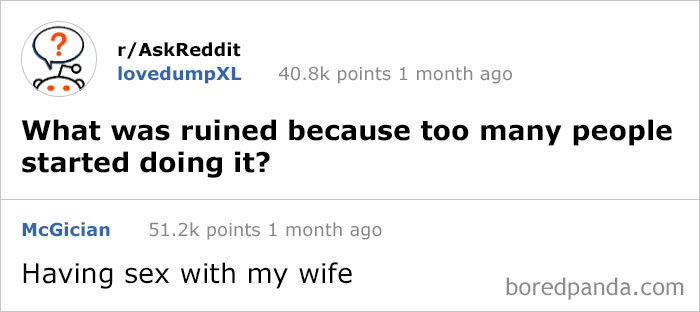 308 Times People Had The Best Answers To Questions On Reddit