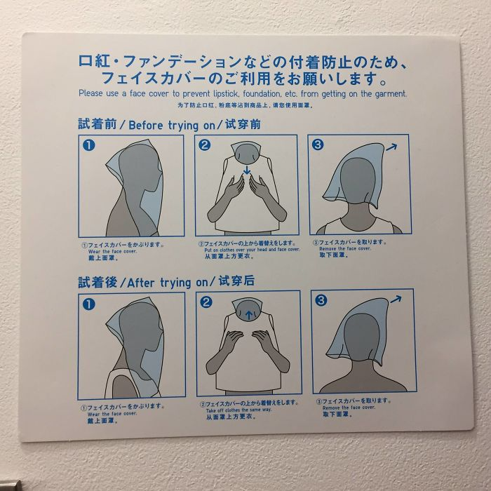 These Fitting Room Instructions In Japan. Cover Your Face To Prevent Makeup From Getting On The Garment