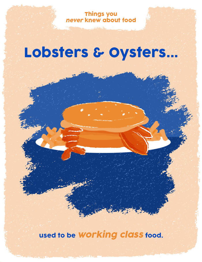 Lobsters & Oysters Used To Be Working Class Food