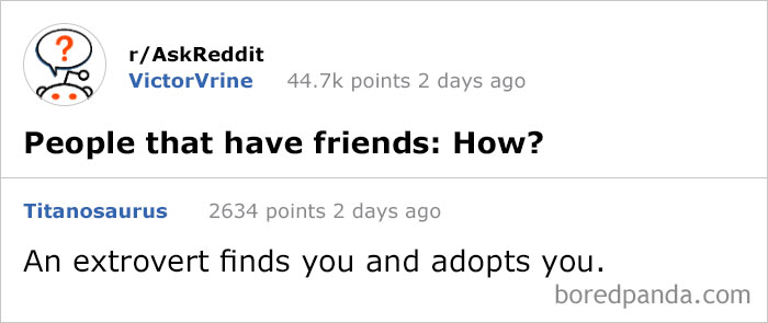 308 Times People Had The Best Answers To Questions On Reddit | Bored