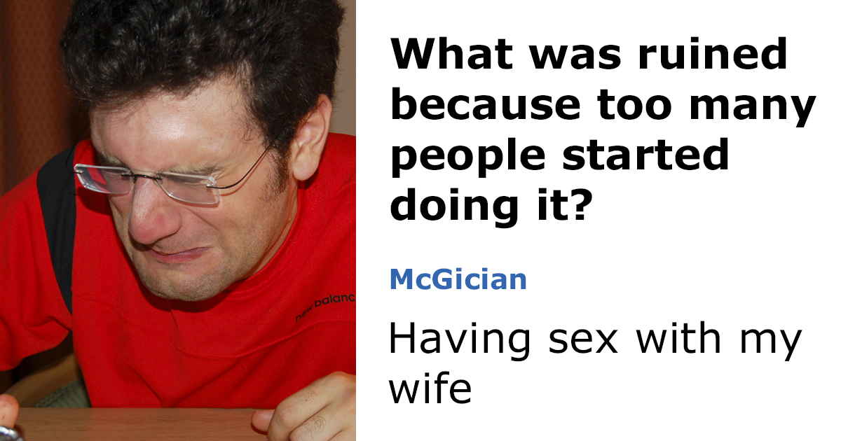 25+ Times People Had The Best Answers To Questions On Reddit