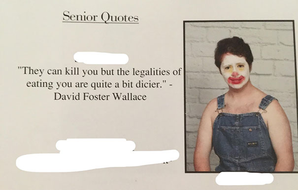 Yearbook Quotes | 147 Times Students Had The Best Yearbook Quotes Bored Panda