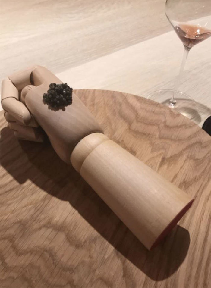 Why Wouldn't I Want To Eat Caviar Off A Wooden Hand??