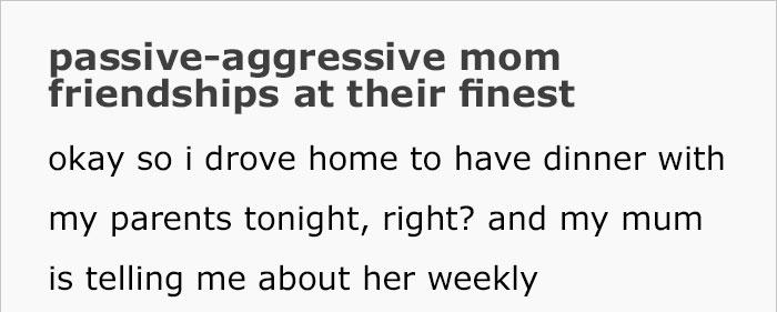 passive-aggressive-mom-friendship-story-wibblywobblytimeywimeygirl-1